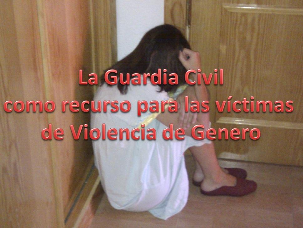 La Guardia Civil como recurso para las victimas de violencia de genero
